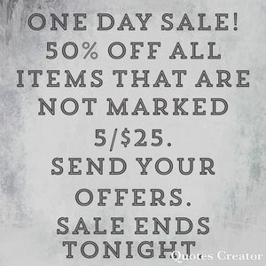 ONE DAY SALE!!!!!